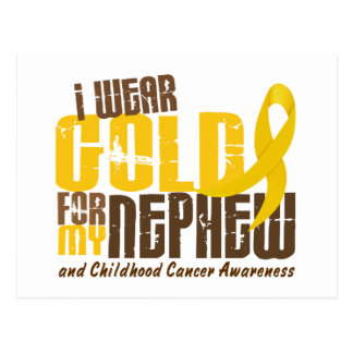Childhood Cancer I WEAR GOLD FOR MY NEPHEW 6.3 Post Cards