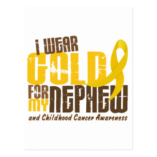 Childhood Cancer I WEAR GOLD FOR MY NEPHEW 6.3 Post Card