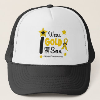 Childhood Cancer I Wear Gold For My Son 12 Trucker Hat