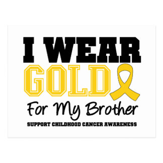 Childhood Cancer I Wear Gold Ribbon Brother Post Card