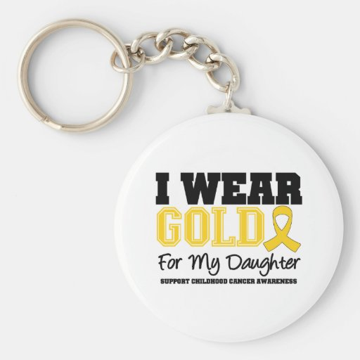 Childhood Cancer I Wear Gold Ribbon Daughter Key Chain