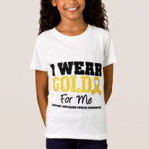 Childhood Cancer I Wear Gold Ribbon For Me T-Shirt