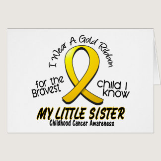Childhood Cancer I Wear Gold Ribbon For My Sister Card