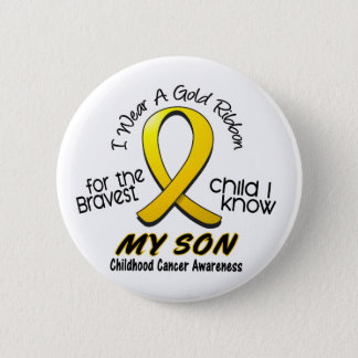Childhood Cancer I Wear Gold Ribbon For My Son Button