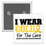 Childhood Cancer I Wear Gold Ribbon For The Cure Pin