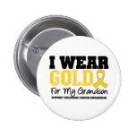 Childhood Cancer I Wear Gold Ribbon Grandson Pinback Buttons