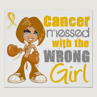 Childhood Cancer Messed With The Wrong Girl Poster