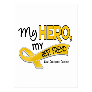 Childhood Cancer MY HERO MY BEST FRIEND 42 Postcard