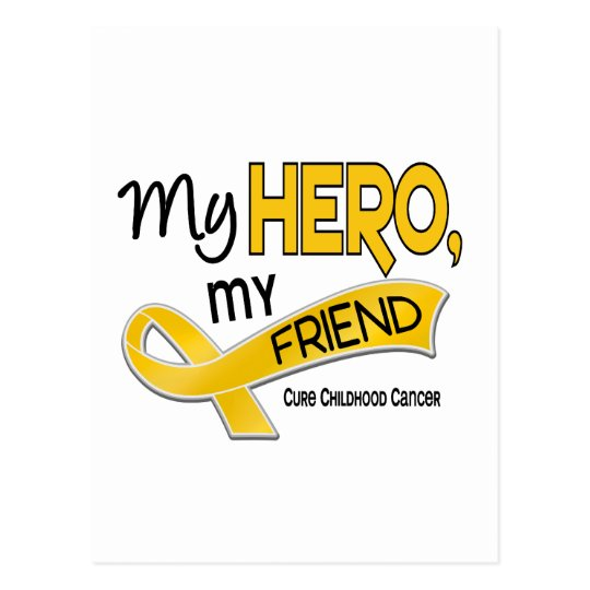 Childhood Cancer MY HERO MY FRIEND 42 Postcard