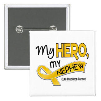 Childhood Cancer MY HERO MY NEPHEW 42 Pinback Button