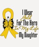Childhood Cancer Ribbon My Hero My Daughter Shirts