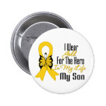 Childhood Cancer Ribbon My Hero My Son Pinback Button
