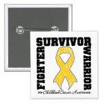 Childhood Cancer Survivor Fighter Warrior Button