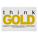 Childhood Cancer Think GOLD Poster