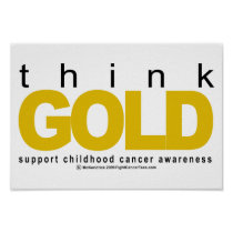Childhood Cancer Think GOLD Poster