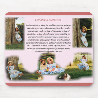 Childhood Memories Inspirational Mouse Pad