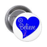 Childhood Stroke Believe Heart Pinback Buttons