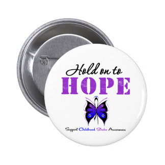 Childhood Stroke Hold On To Hope Pinback Button