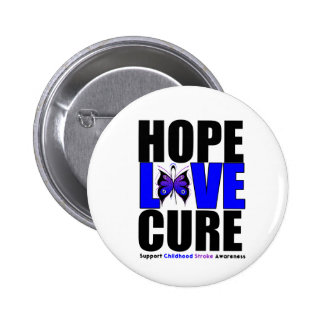 Childhood Stroke Hope Love Cure Button