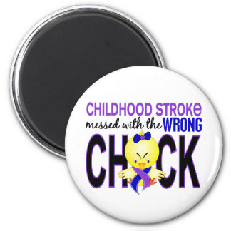 Childhood Stroke Messed With Wrong Chick 2 Inch Round Magnet