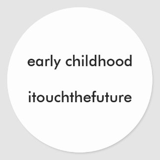 childhooditouchthefuture temprano pegatinas redondas