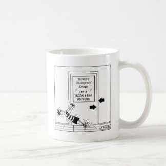 Childproof Drugs Coffee Mug