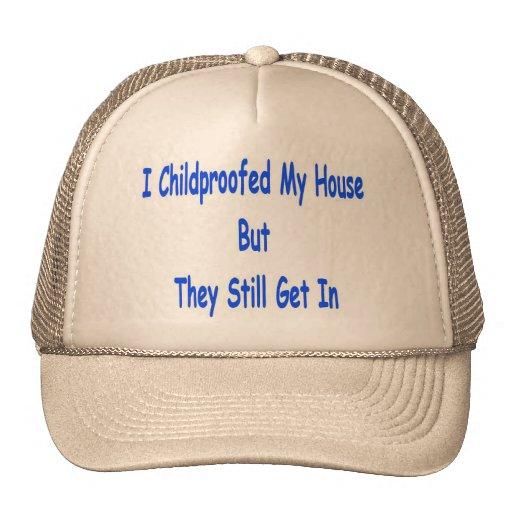 Childproofed mi casa pero todavía entran gorro