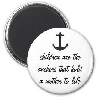 Children Anchor Mothers 2 Inch Round Magnet