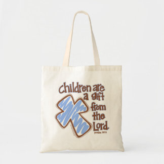 """Children are a gift from the Lord"" Psalm 127:3 Budget Tote Bag"