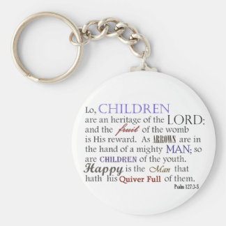 children are an heritage of the LORD Keychain