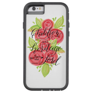 Children are Heritage from the Lord Tough Xtreme iPhone 6 Case
