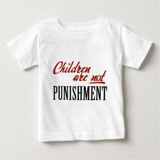 Children Are Not Punishment Baby T-Shirt