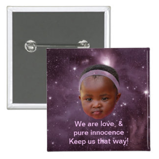 Children are pure love button