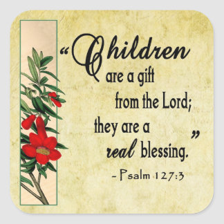 Children Are Real Blessing Square Sticker