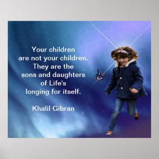 Children by Kahlil Gibran Poster