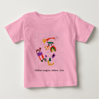 Children imagine...believe...love baby T-Shirt