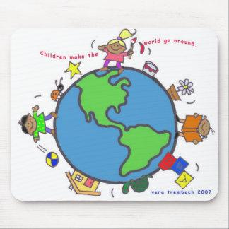 Children Make the World Go Around Mouse Pad