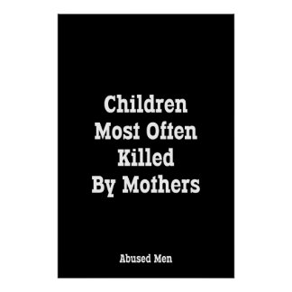 Children Most Often Killed By Mothers Poster