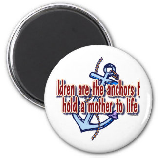 children mothers anchor to life 2 inch round magnet