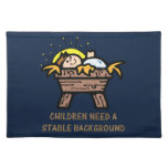 children need stable background cloth placemat