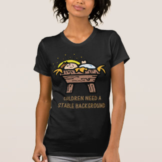 children need stable background T-Shirt