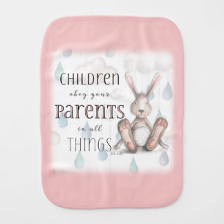 Children Obey Your Parents-Col 3:20 Pink Baby Burp Cloth
