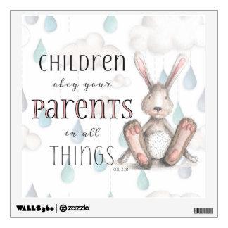 Children Obey Your Parents Nursery Wall Sticker