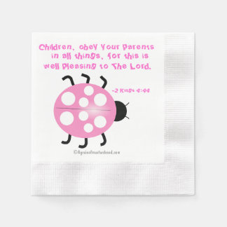 Children obey your parents Pink Ladybug Coined Cocktail Napkin