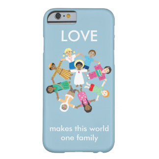 Children of the world holding hands barely there iPhone 6 case