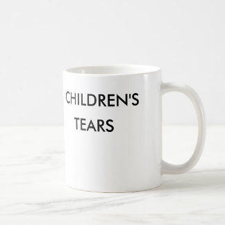 Children' S Tears Classic White Coffee Mug