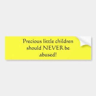 Children should NEVER be abused! Car Bumper Sticker
