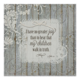 Children Walk in Truth - 3 John 1:4 Poster