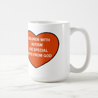 CHILDREN WITH AUTISM ARE SPECIAL GIFTS FROM GOD COFFEE MUG