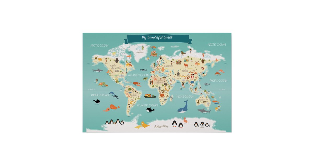 Children World Map With Animals And Landmarks Poster Zazzle Com
